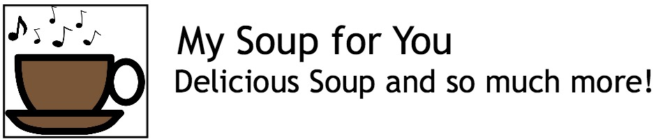 My Soup For You